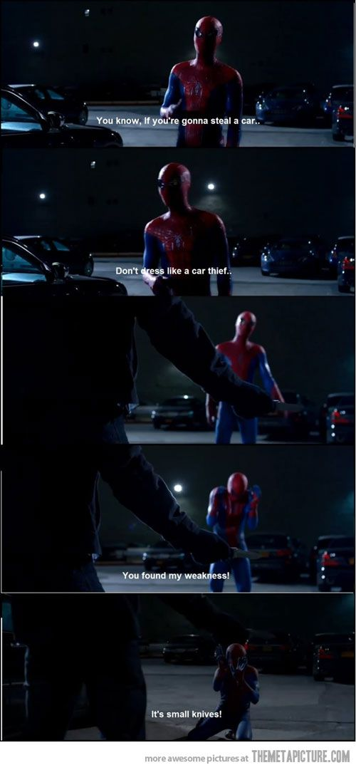You Found My Weakness Movies Amazing Spiderman Funny