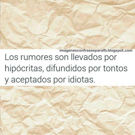 Imagenes Con Frases Para Fb Los Rumores Frases