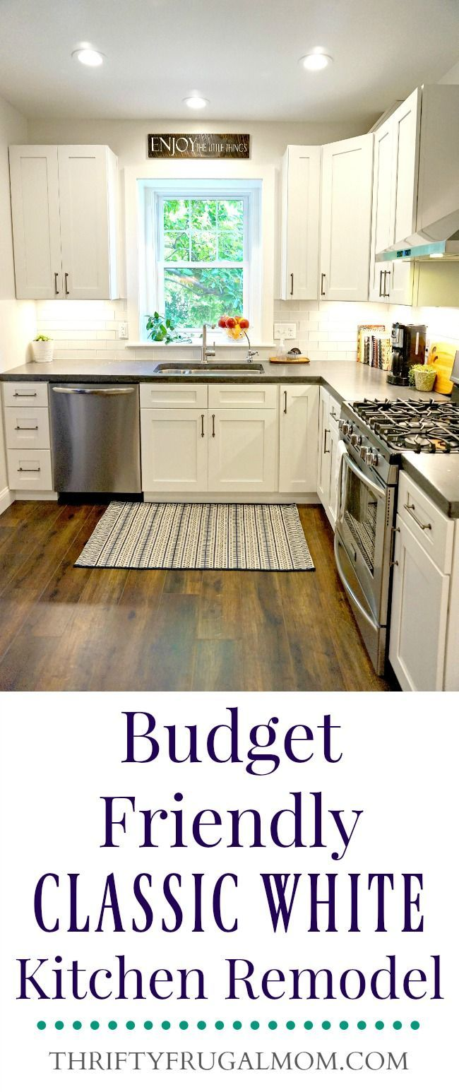 Budget Friendly Classic White Kitchen Remodel- all the ...