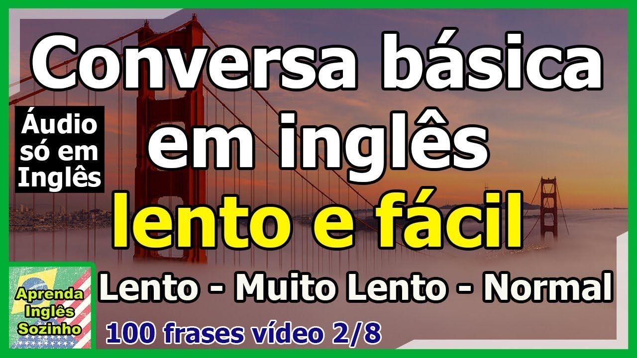 100 Frases Em Ingles Basicas Com Traducao Audio So Em Ingles