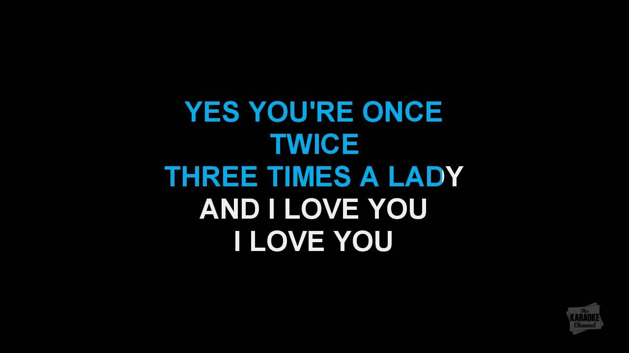 Three Times A Lady In The Style Of Commodores Karaoke Version With Lyrics Karaoke Karaoke Tracks Lyrics