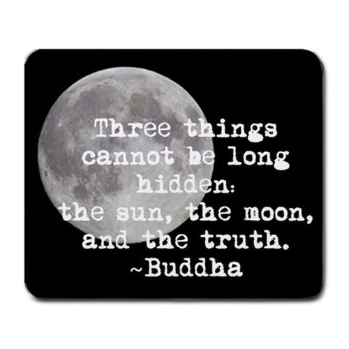 Buddha Truth Quote Full Moon Computer Mouse Pad Truth Quotes Moon Quotes Full Moon Quotes