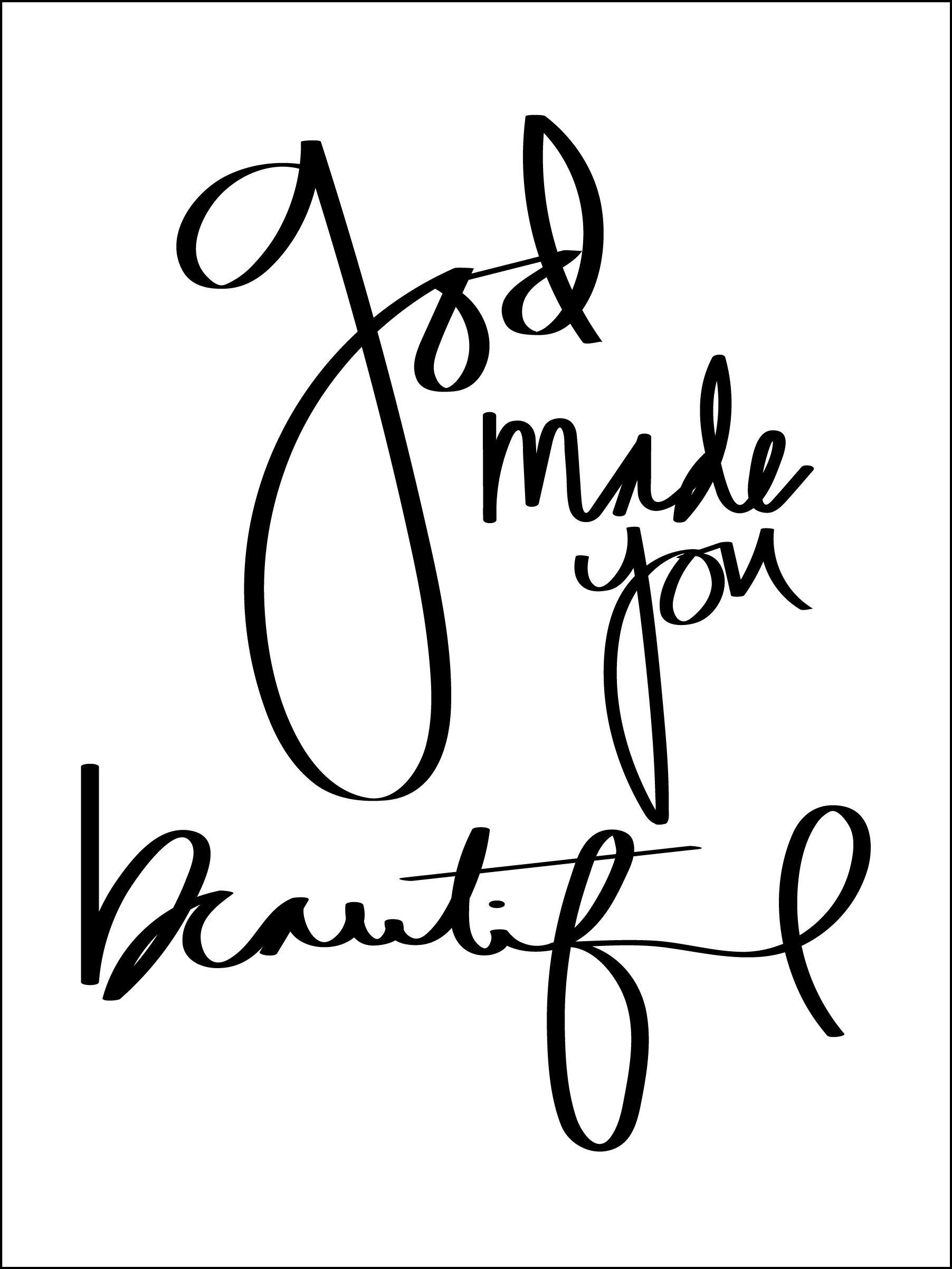 Beyonce Lyric God Made You Beautiful Quotes God Made You