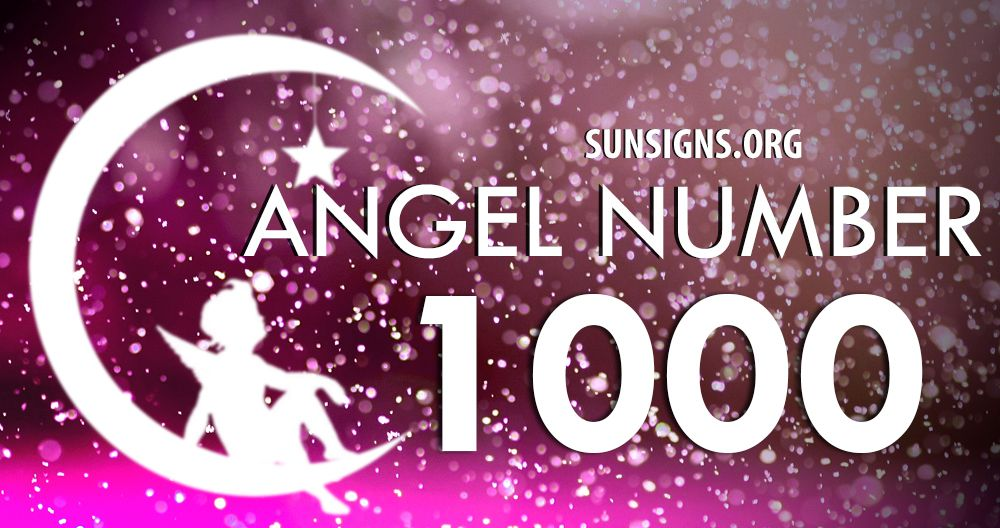 Angel Number 1000 Meaning Angel Numbers Angel Number Meanings