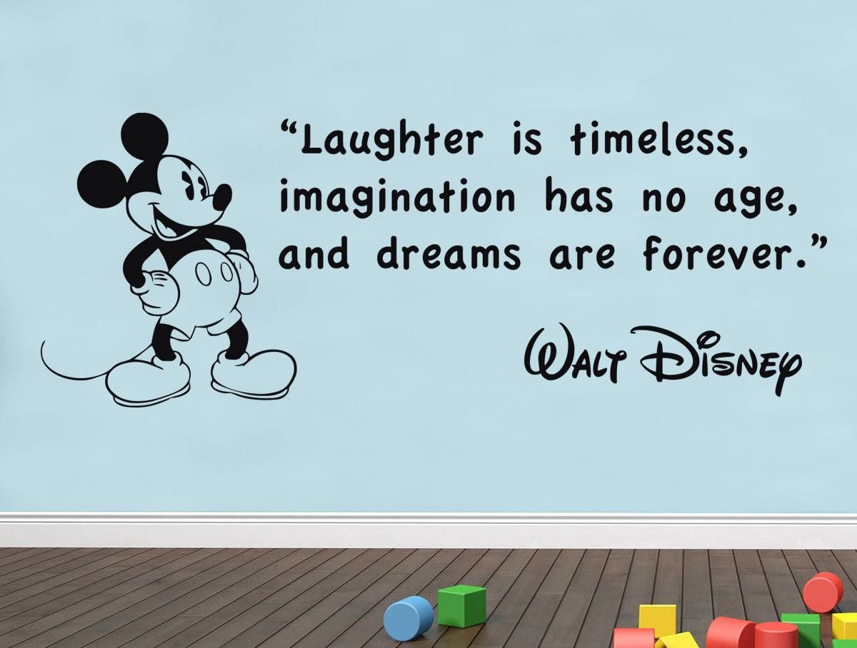 Walt Disney Quotes About Friendship Laughter Is Timeless Walt Disney Quote Decal Wall Sticker Art