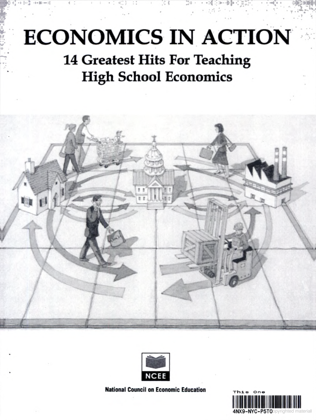 Economics In Action 14 Greatest Hits For Teaching High