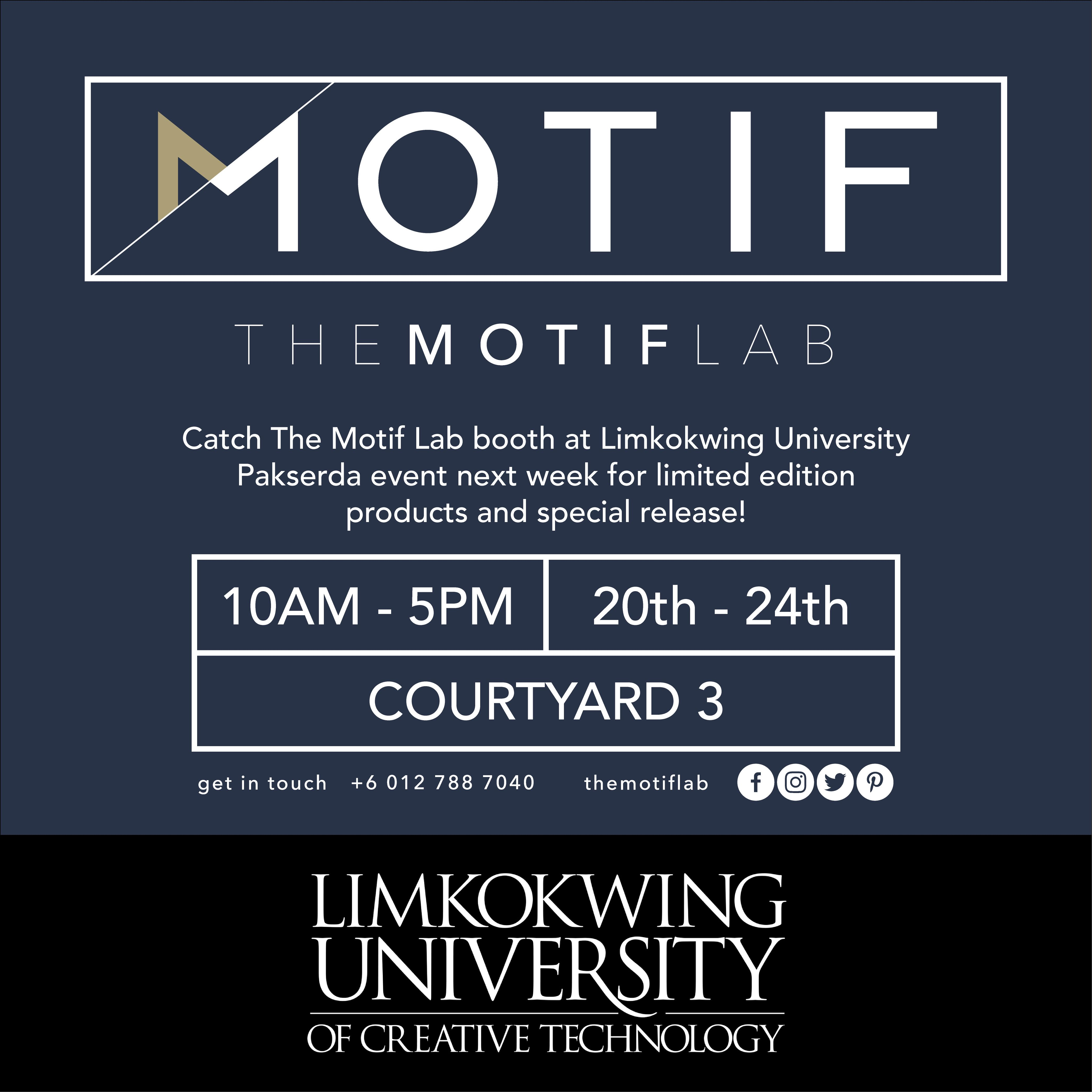 Don't miss out our first bazaar at Limkokwing University Pakserda event next week! Stay tune and see you there! www.facebook.com/themotiflab