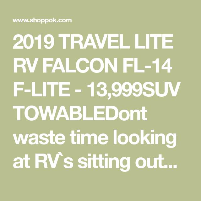 Station Park Honda >> 2019 Travel Lite Falcon Fl 14 F Lite 13999 Rvs Camping