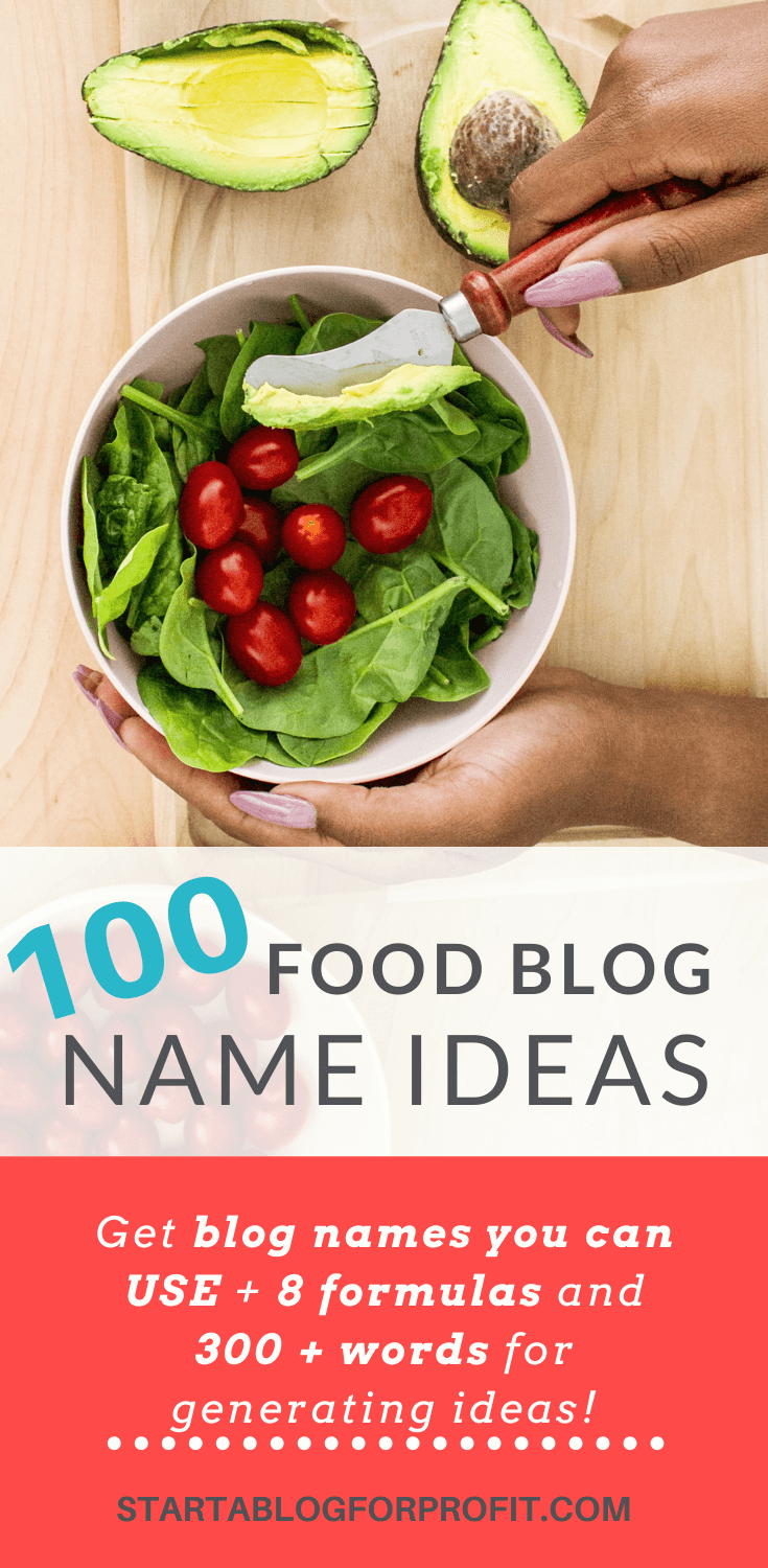 Steal These 100 Food Blog Name Ideas (Unused)! - Start a Blog for Profit