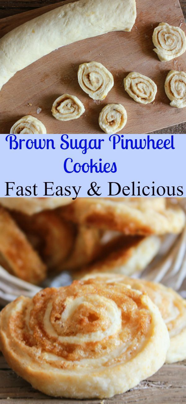 Brown Sugar Pinwheel Cookies A Delicious Fast And Easy Pastry Dough Cookie Recipe Butter