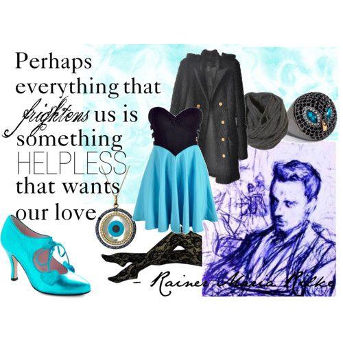Rainer Maria Rilke. Love him.