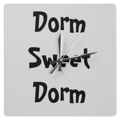 """""""Dorm Sweet Dorm"""" Wall Clock"""