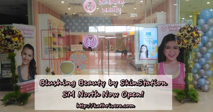 Blushing Beauty by SkinStation SM North Now Open! | Dear Kitty Kittie Kath- Beauty, Fashion, Lifestyle, and Mommy Blog