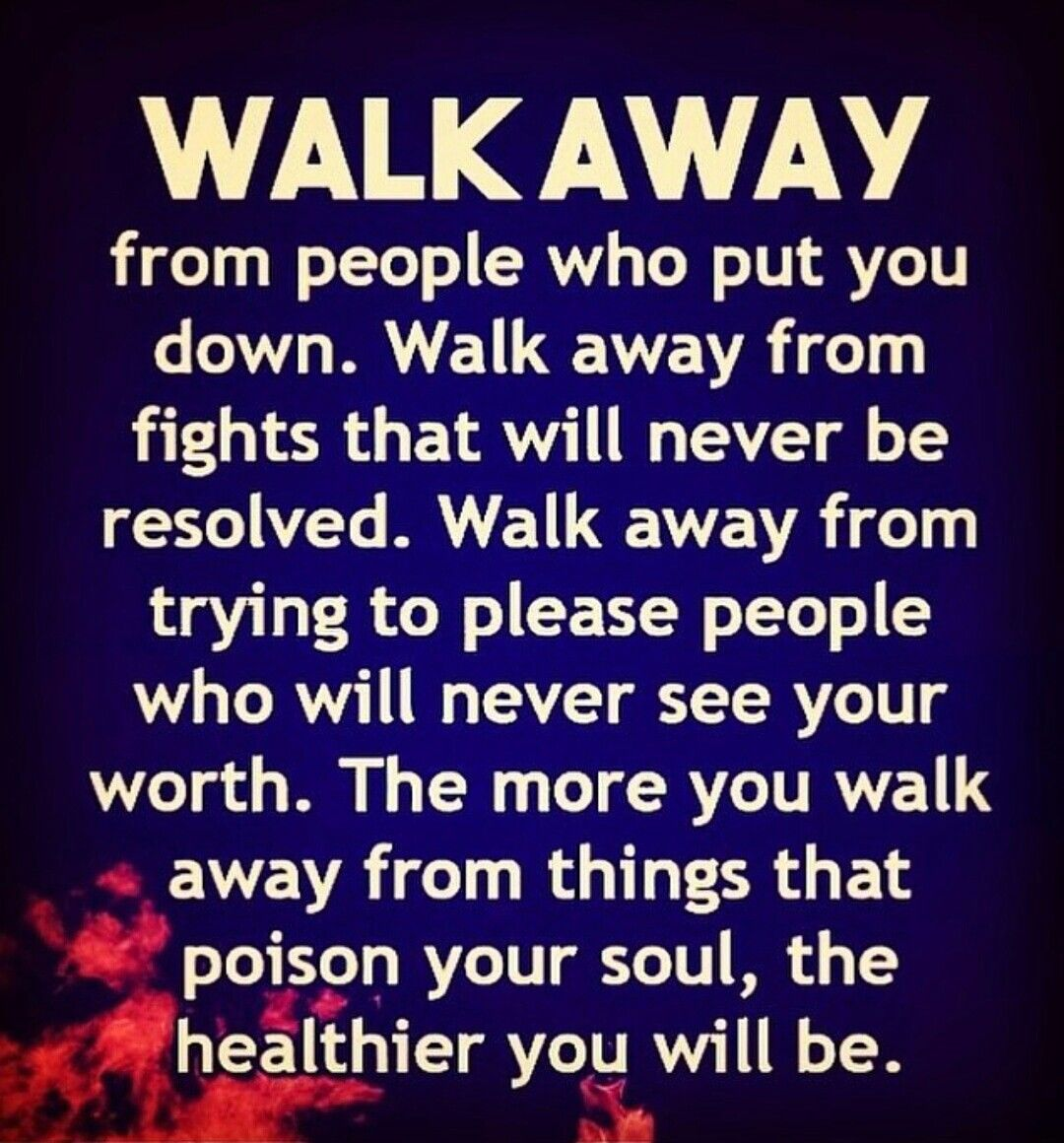Walk Away From The Users And Abusers Funny Women Quotes User Quotes Life Quotes