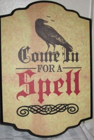 "Halloween Sign: ""Come in for a Spell"" Decorative Sign with Ominous Black Crow just in time for Halloween! CAAWW!!!"