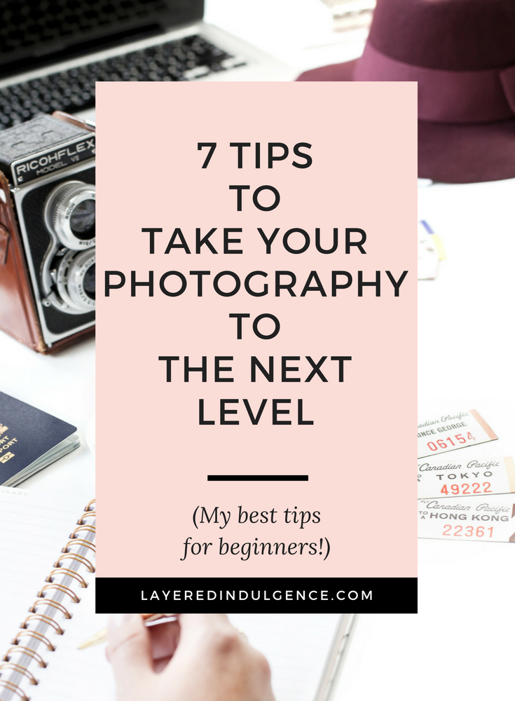 My 7 Best Photography Tips for Beginners