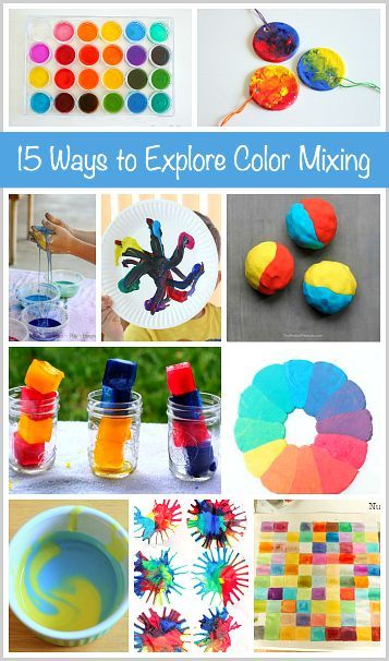 15 Ways For Kids To Explore Color Mixing Buggy And Buddy Color Activities Preschool Colors Kids Art Projects