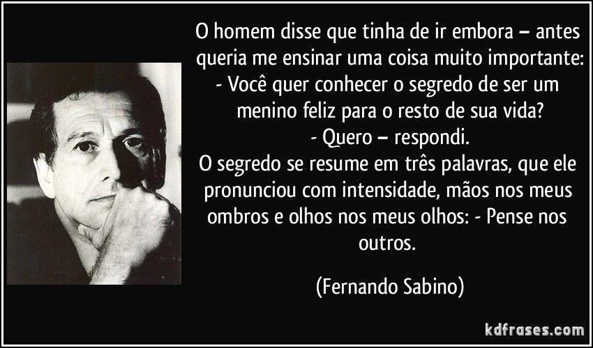 Fernando Sabino Fernando Sabino Fernando Pessoa E Frase