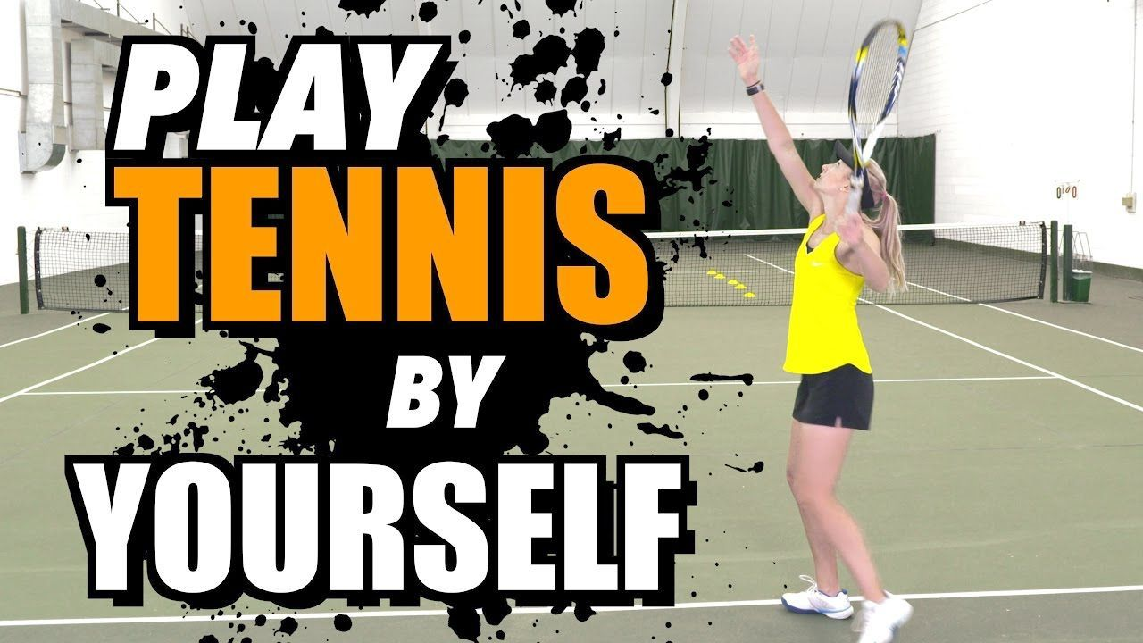 How to PLAY TENNIS by YOURSELF - tennis lesson - YouTube #tennishowtoplay
