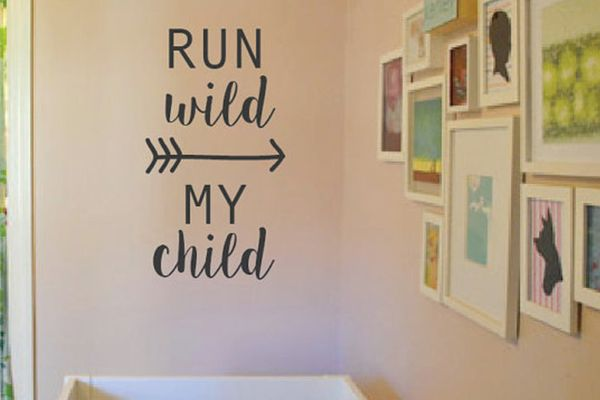 RUN WILD MY CHILD VINYL DECAL/STICKER  Perfect Decor For Your Nursery!  STARTING AT    20% OFF
