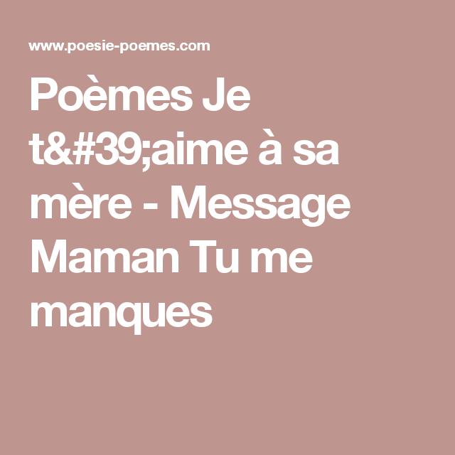 Poèmes Je Taime à Sa Mère Message Maman Tu Me Manques