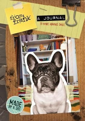 From Frank a Journal to Make Humans Smile (Hardback)
