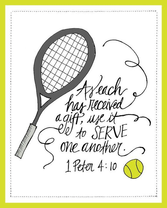 Cute Tennis Themed Scripture Find Plenty Of Tennis Themed Ideas At Lorisgolfshoppe Tennis Quotes Tennis Tennis Gifts