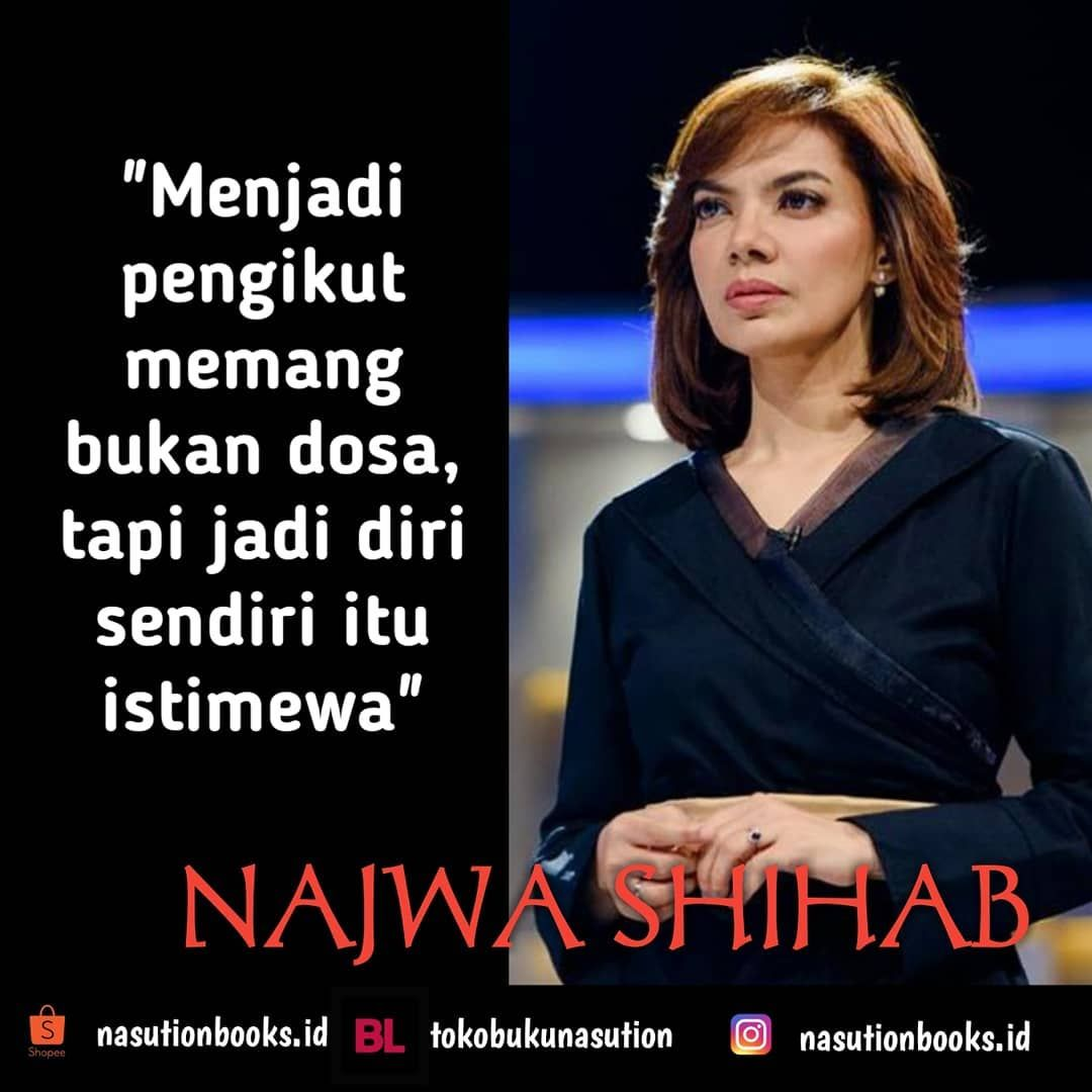 Be Your Self Guys Najwashihab Catatannajwa Nasutionbooks