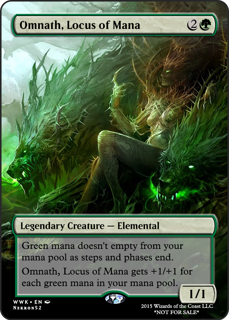 Omnath Locus Of Mana If You Have Any Suggestions For A Card You