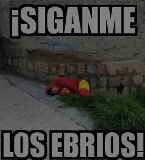 Memes De Borrachos Memes De Borrachos Chistosos Borrachos Chistosos Imagenes Chistosas De Borrachos