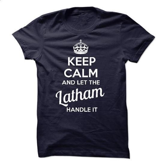 Keep Calm and let Lathan Handle it - #shirt outfit #shirts for tv fanatics. GET YOURS => https://www.sunfrog.com/Names/Keep-Calm-and-let-LpPOs0lodKKK-9-Handle-it.html?68278