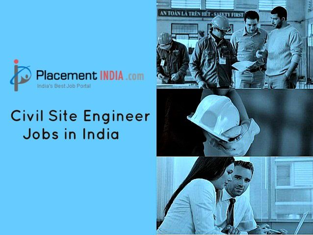 PlacementIndia.Com is leading job sites offers online Civil Site ...