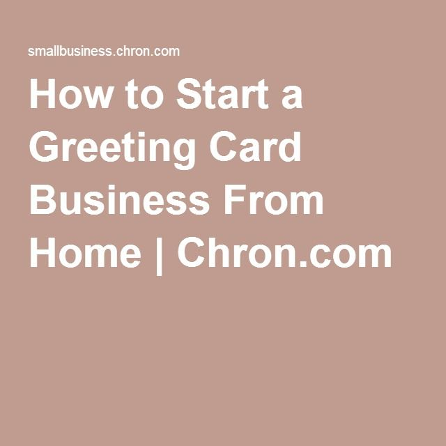 How to start a greeting card business from home business how to start a greeting card business from home m4hsunfo