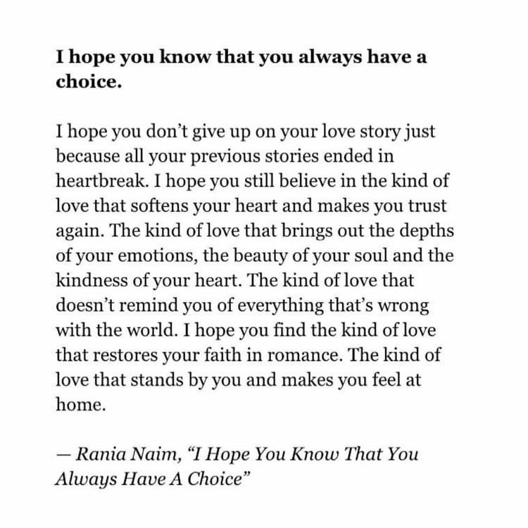 Rania Naim I Hope You Know That You Always Have A Choice Ranianaim Quotes Words Thoughts Poetry Poem Book Dee You Poem I Hope You Know Trust Yourself