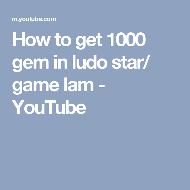 How to get 1000 gem in ludo star/ game lam - YouTube