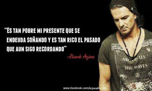 Frases Canciones Arjona Arjona Pinterest Frases Ricardo