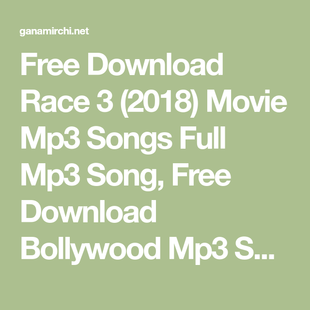 Race 3 movie song mp3 download