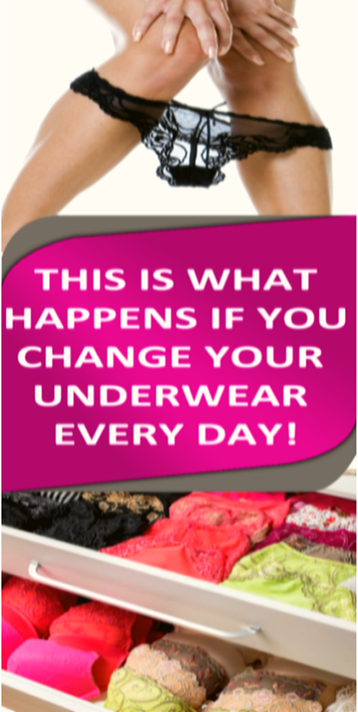 This Is What Happens If You Change Your Underwear Every Day !