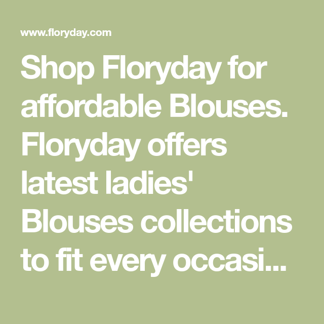 655311324a Shop Floryday for affordable Blouses. Floryday offers latest ladies  Blouses  collections to fit every
