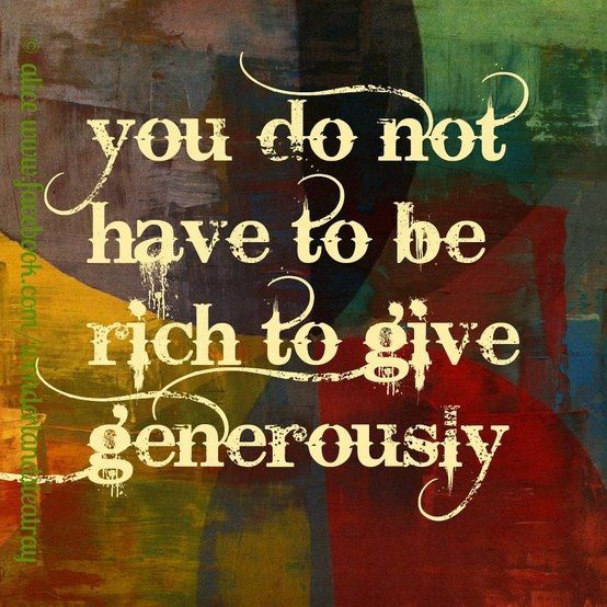 Pin By Valerie Rose On Meaningful Words Giving Quotes Generosity Quotes Words