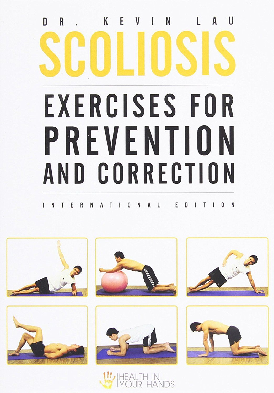 Exercises for adults and children with scoliosis, hernia and osteochondrosis, as well as for preventive purposes