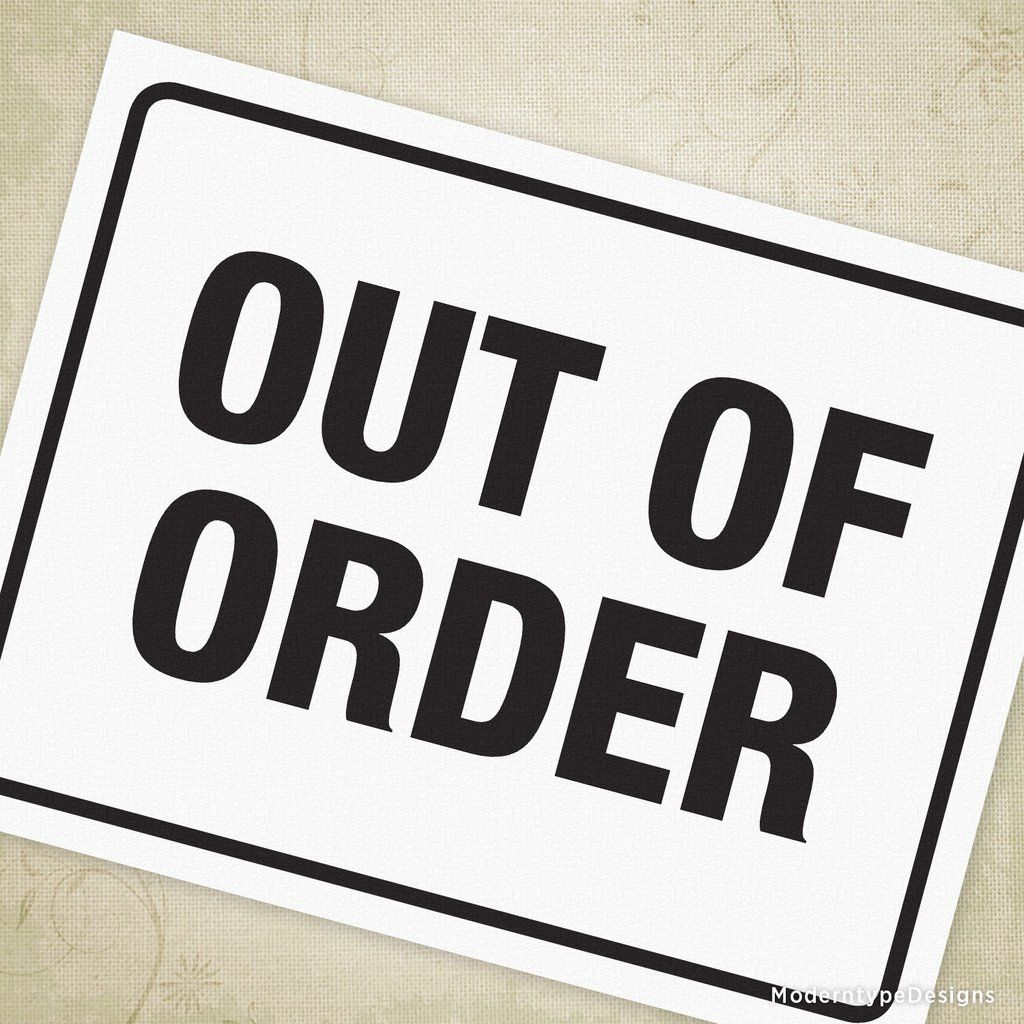 Out Of Order Printable Sign Printable Signs Out Of Order Sign Printables