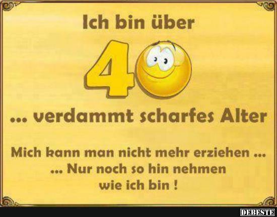 Besten Bilder Videos Und Spruche Und Es Kommen Taglich Neue Lustige Facebook Bilder Auf Debes Spruche Zum 40 Spruche Zum 40 Geburtstag Spruche Zum Geburtstag