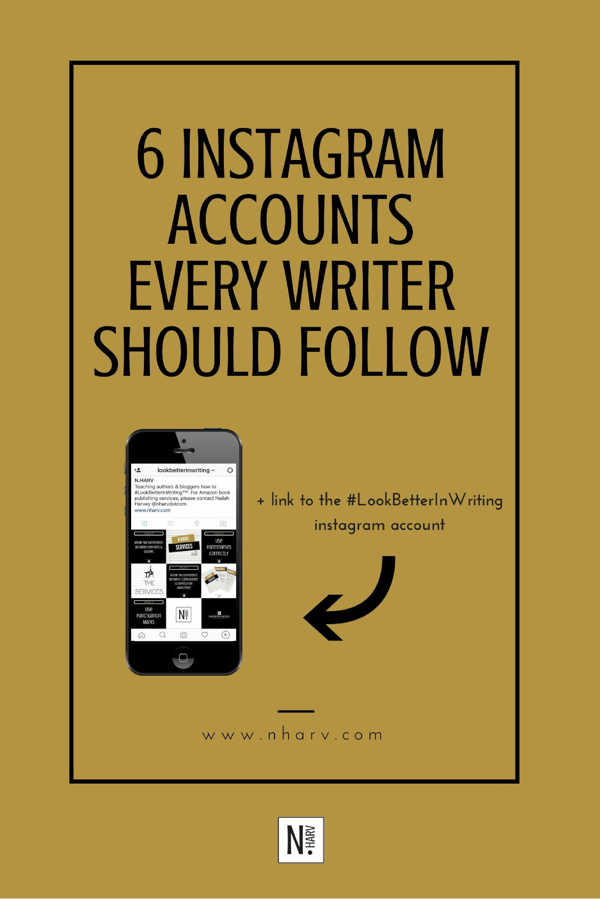 6 instagram accounts every writer should follow.