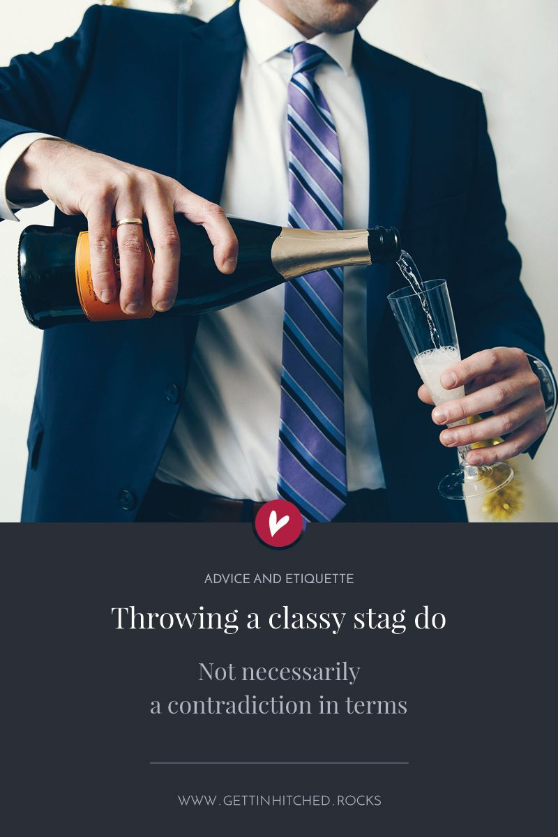 how to throw a classy stag do (no, really | 'wedding ideas & wedding