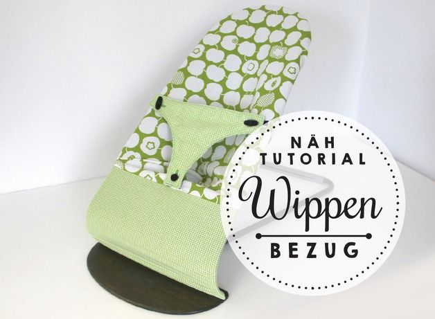 Ebook - Tutorial - DIY Stoff-Überbezug für die BabyBjörn® Wippe 1-2 ...