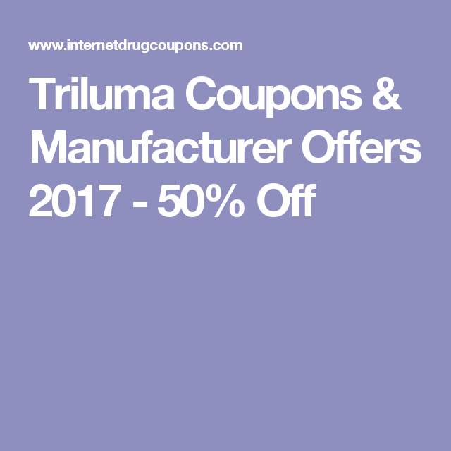 Triluma Coupons Manufacturer Offers 2017 50 Off Make Up N
