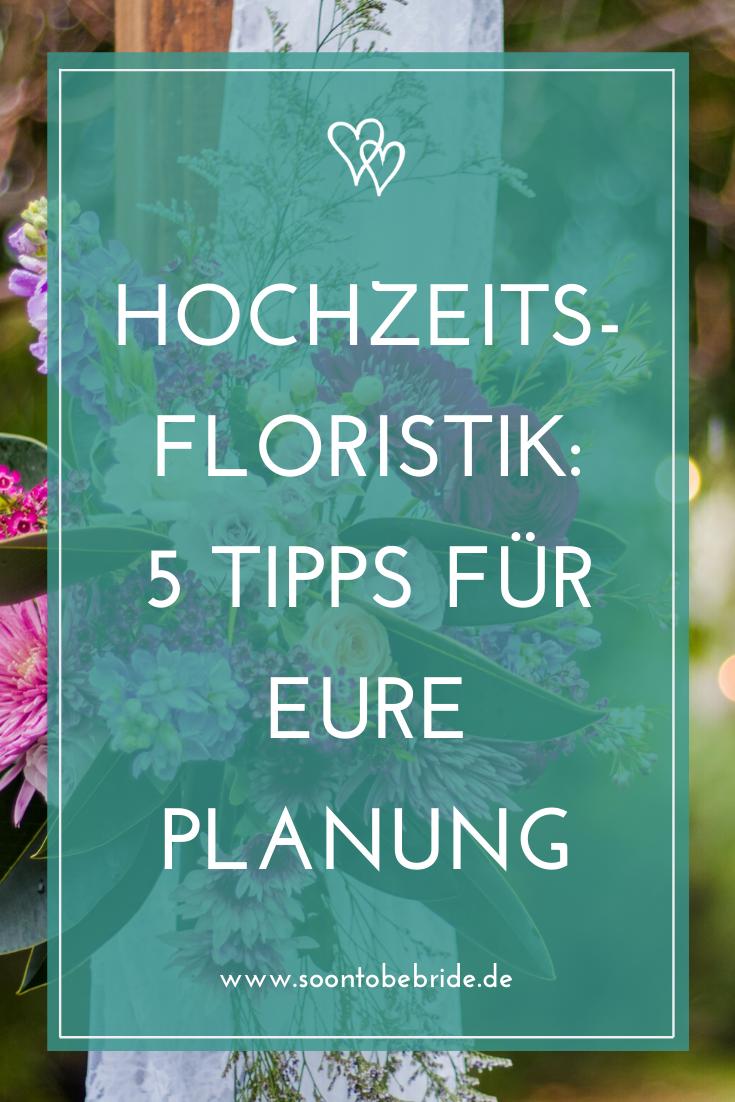 Hochzeitsfloristik 5 Tipps Fur Eure Planung Hochzeitsfloristik Hochzeit Brauche Hochzeit Ablauf