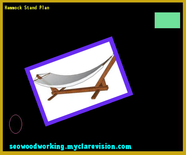 Hammock Stand Plan 134641 - Woodworking Plans and Projects!