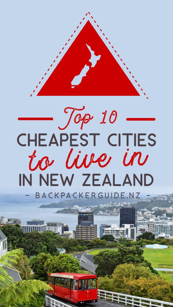 Top 10 Cheapest Cities in New Zealand to Live In New